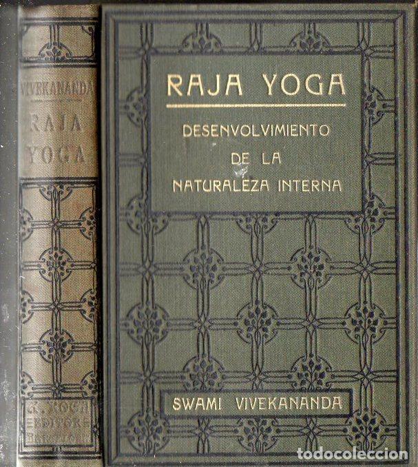 SWAMI VIVEKANANDA : RAJA YOGA (ANTONIO ROCH, C. 1930) (Libros Antiguos, Raros y Curiosos - Parapsicología y Esoterismo)