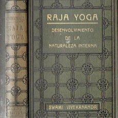 Libros antiguos: SWAMI VIVEKANANDA : RAJA YOGA (ANTONIO ROCH, C. 1930). Lote 151885190