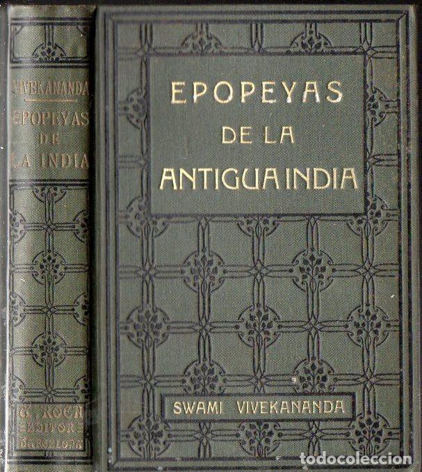 SWAMI VIVEKANANDA : EPOPEYAS DE LA ANTIGUA INDIA (ANTONIO ROCH, C. 1930) (Libros Antiguos, Raros y Curiosos - Parapsicología y Esoterismo)