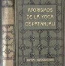 Libros antiguos: SWAMI VIVEKANANDA : AFORISMOS DE LA YOGA DE PATANJALI (ANTONIO ROCH, C. 1930). Lote 131213448