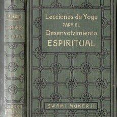 Libros antiguos: SWAMI MUKERJI : LECCIONES DE YOGA PARA EL DESENVOLVIMIENTO ESPIRITUAL (ANTONIO ROCH, C. 1930). Lote 125308403