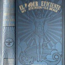 Libros antiguos: ATKINSON Y BEALS : EL PODER EFICIENTE (ANTONIO ROCH, C. 1930). Lote 125310127