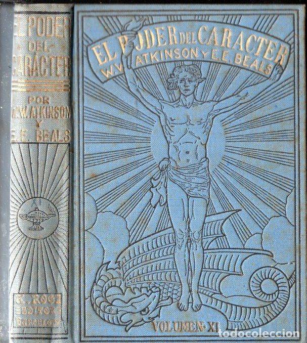 ATKINSON Y BEALS : EL PODER DEL CARACTER (ANTONIO ROCH, C. 1930) (Libros Antiguos, Raros y Curiosos - Parapsicología y Esoterismo)