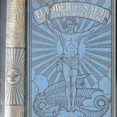 Libros antiguos: ATKINSON Y BEALS : EL PODER DE LA SALUD (ANTONIO ROCH, C. 1930). Lote 125312063