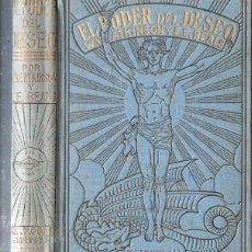 Libros antiguos: ATKINSON Y BEALS : EL PODER DEL DESEO (ANTONIO ROCH, C. 1930). Lote 125312227