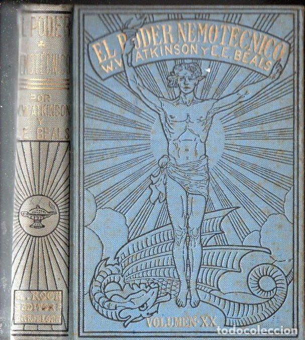 ATKINSON Y BEALS : EL PODER NEMOTÉCNICO (ANTONIO ROCH, C. 1930) (Libros Antiguos, Raros y Curiosos - Parapsicología y Esoterismo)