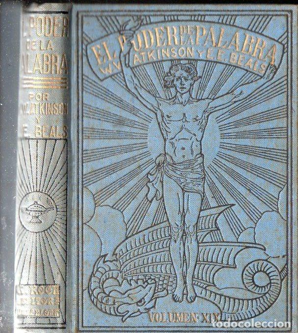 ATKINSON Y BEALS : EL PODER DE LA PALABRA (ANTONIO ROCH, C. 1930) (Libros Antiguos, Raros y Curiosos - Parapsicología y Esoterismo)
