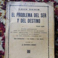 Libros antiguos: EL PROBLEMA DEL SER Y DEL DESTINO- LEON DENIS, CASA EDITORIAL MAUCCI (BARCELONA),1913.. Lote 125406167