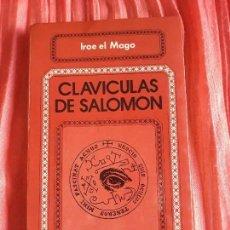 Libros antiguos: CLAVICULAS DE SALOMÓN - IROE EL MAGO. Lote 125410671