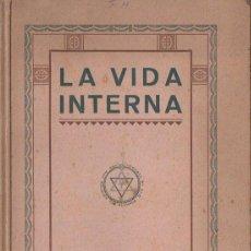 Libros antiguos: LEADBEATER : LA VIDA INTERNA (MAYNADÉ, 1925). Lote 125737831
