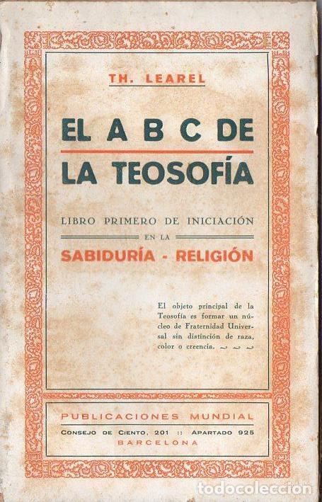 LEAREL : EL ABC DE LA TEOSOFIA (MUNDIAL, S.F.) (Libros Antiguos, Raros y Curiosos - Parapsicología y Esoterismo)