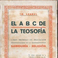 Libros antiguos: LEAREL : EL ABC DE LA TEOSOFIA (MUNDIAL, S.F.). Lote 125823891