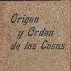 Libros antiguos: JOSÉ GRANÉS : ORIGEN Y ORDEN DE LAS COSAS (ORIENTALISTA, 1906). Lote 125845927