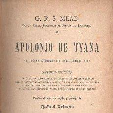 Libros antiguos: MEAD : APOLONIO DE TYANA (ORIENTALISTA MAYNADÉ, S.F.). Lote 125846307