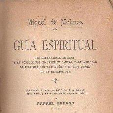 Libros antiguos: MIGUEL DE MOLINOS : GUÍA ESPIRITUAL (ORIENTALISTA MAYNADÉ, S.F.). Lote 125846655
