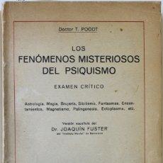 Libros antiguos: LOS FENÓMENOS MISTERIOSOS DEL PSIQUISMO. EXAMEN CRÍTICO. ASTROLOGÍA, MAGIA, BRUJERÍA, SIBILISMO, FAN. Lote 123232310