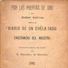 Libros antiguos: MABEL COLLINS : POR LAS PUERTAS DE ORO (ORIENTALISTA MAYNADÉ, 1908). Lote 126495675