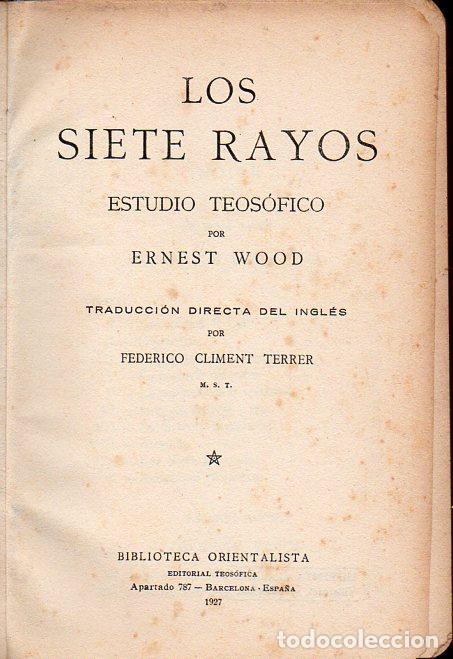 ERNEST WOOD : LOS SIETE RAYOS (ORIENTALISTA, 1927) (Libros Antiguos, Raros y Curiosos - Parapsicología y Esoterismo)