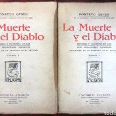 Alte Bücher - La muerte y el diablo 2 tomos edicion completa 1907 - 126696390