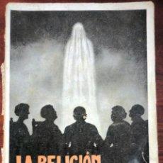 Libros antiguos: LA RELIGIÓN ESPIRITISTA 1924. Lote 126696410
