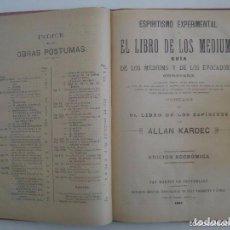 Libros antiguos: ALLAN KARDEC.EL LIBRO DE LOS MEDIUMS Y OBRAS PÁSTUMAS.1888-1896.FOLIO. ESPIRITISMO. Lote 128523311