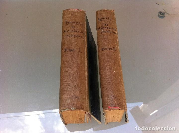 AYMERICH. EL HIPNOTISMO PRODIGIOSO (2 TOMOS) 1911, LIBRERÍA DE PUEYO, MADRID. OBRAS TEOSÓFICAS. (Libros Antiguos, Raros y Curiosos - Parapsicología y Esoterismo)