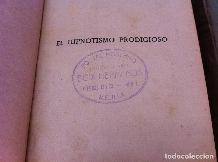 Libros antiguos: AYMERICH. EL HIPNOTISMO PRODIGIOSO (2 TOMOS) 1911, LIBRERÍA DE PUEYO, MADRID. OBRAS TEOSÓFICAS. - Foto 3 - 128847363