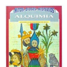 Livros antigos: ALQUIMIA EL ARTE SECRETO - MITOS DIOSES MISTERIOS EDICIONES DEL PRADO 1993. Lote 129536143