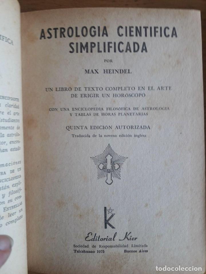 Libros antiguos: ASTROLOGIA CIENTIFICA SIMPLIFICADA / MAX HEINDEL / LA FRATERNIDAD ROSACRUZ / EDI. KIER / 1ª EDICIÓN - Foto 2 - 129702567