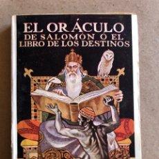 Libros antiguos: EL ORÁCULO DE SALOMÓN O EL LIBRO DE LOS DESTINOS. S.A. RADETZKI.. Lote 130510607