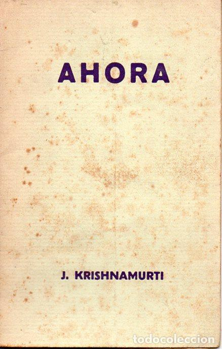 KRISHNAMURTI : AHORA (BOLETIN DE LA ESTRELLA, 1929) (Libros Antiguos, Raros y Curiosos - Parapsicología y Esoterismo)