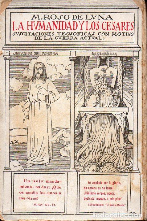 ROSO DE LUNA : LA HUMANIDAD Y LOS CÉSARES (PUEYO, 1916) (Libros Antiguos, Raros y Curiosos - Parapsicología y Esoterismo)