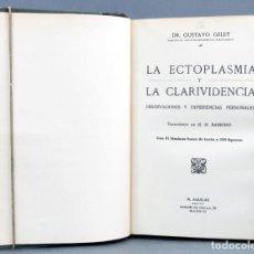 Alte Bücher - La ectoplasmia y la clarividencia G Geley M Aguilar h 1920 ex libris familia Weyler y López de Puga - 131713330