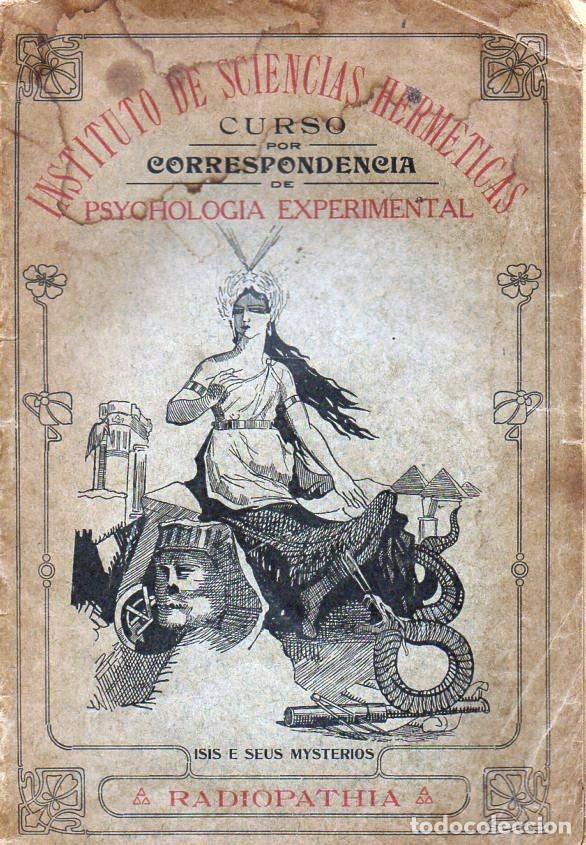 RADIOPATÍA - INSTITUTO DE SCIENCIAS HERMÉTICAS, SAO PAULO, 1898 (Libros Antiguos, Raros y Curiosos - Parapsicología y Esoterismo)
