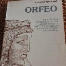 Libros antiguos: ORFEO. JOSEFINA MAYNADÉ. TEOSOFIA.. Lote 135436602