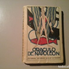 Libros antiguos: ORÁCULO DE NAPOLEÓN. SATURNINO CALLEJA (CA.1920) . PORTADA DE PENAGOS. ZODIALOGÍA. OCULTISMO. RARO.. Lote 135541382
