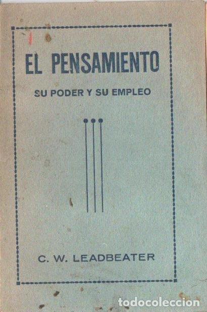 LEADBEATER : EL PENSAMIENTO, SU PODER Y SU EMPLEO (MAYNADÉ, 1921) (Libros Antiguos, Raros y Curiosos - Parapsicología y Esoterismo)