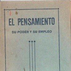 Libros antiguos: LEADBEATER : EL PENSAMIENTO, SU PODER Y SU EMPLEO (MAYNADÉ, 1921). Lote 135699263
