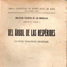 Libros antiguos: MARIO ROSO DE LUNA : EL ÁRBOL DE LAS HESPÉRIDES (PUEYO, 1921). Lote 137235168