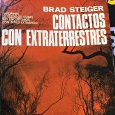 Libros antiguos: CONTACTOS CON EXTRATERRESTRES. BRAD STEIGER. Lote 137960858