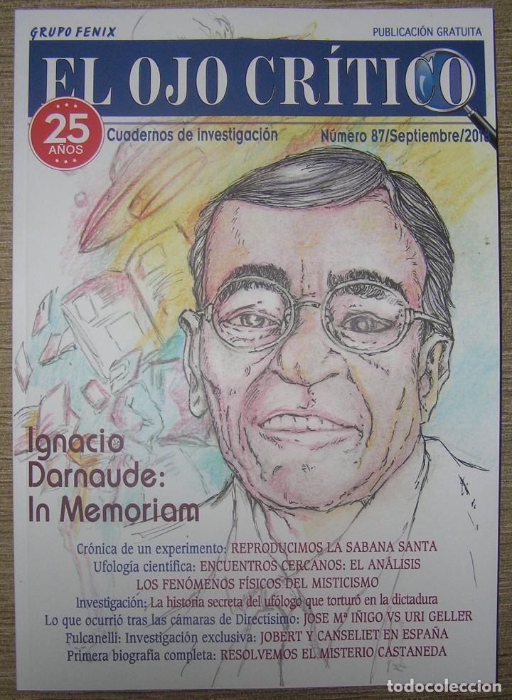 REVISTA EL OJO CRÍTICO Nº87. ESPECIAL 25 ANIVERSARIO. OVNIS, SABANA SANTA, CASTANEDA, PARAPSICOLOGIA (Libros Antiguos, Raros y Curiosos - Parapsicología y Esoterismo)