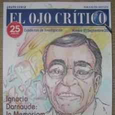 Libros antiguos: REVISTA EL OJO CRÍTICO Nº87. ESPECIAL 25 ANIVERSARIO. OVNIS, SABANA SANTA, CASTANEDA, PARAPSICOLOGIA. Lote 143570992