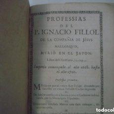 Libros antiguos: LIBRERIA GHOTICA. PROFESSIAS DEL P.IGNACIO FILLOL. RARO PLIEGO SOBRE PROFECIAS DEL SIGLO XVII.. Lote 140897842
