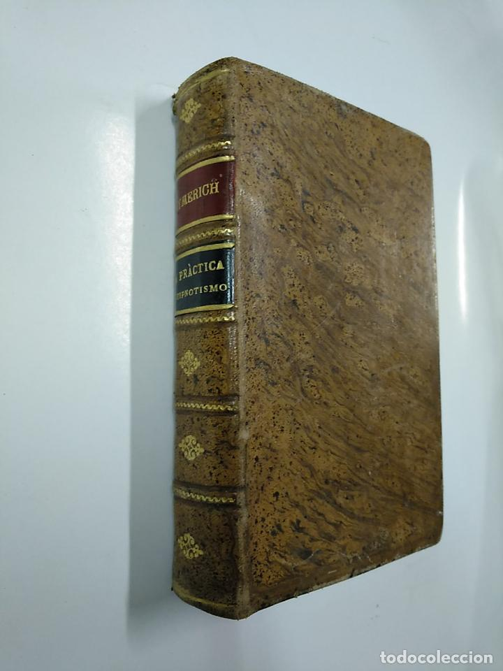 Libros antiguos: LA PRACTICA DEL HIPNOTISMO. ALFREDO RODRIGUEZ DE ALDAO. AYMERICH. TDK32 - Foto 4 - 141114306