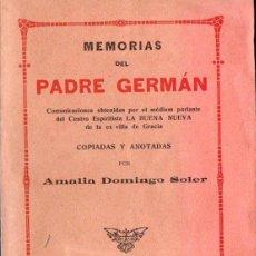Libros antiguos: AMALIA DOMINGO SOLER : MEMORIAS DEL PADRE GERMÁN (MAUCCI, C. 1910). Lote 141454206