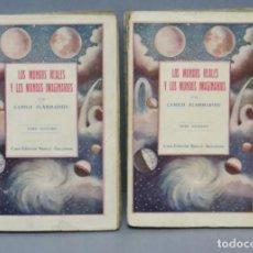 Libros antiguos: LOS MUNDOS REALES Y LOS MUNDOS IMAGINARIOS. FLAMMARION. 2 TOMOS. Lote 142930170