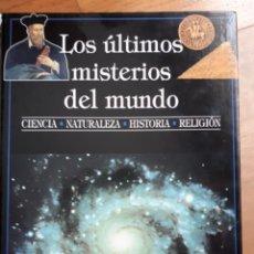 Libros antiguos: LOS ULTIMOS MISTERIOS DEL MUNDO. Lote 143479194