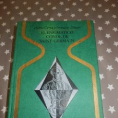 Libros antiguos: LIBRO - COLECCIÓN OTROS MUNDOS - EL ENIGMÁTICO CONDE SAINT GERMAIN - PIER CERIA/ETHUIN-PLAZA & JANES. Lote 139075657