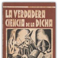 Libros antiguos: 1930 - MAGNETISMO, HIPNOTISMO, PSIQUISMO, ESPIRITISMO - MIRTHYS: LA VERDADERA CIENCIA DE LA DICHA. Lote 143868442