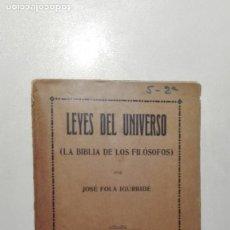 Libros antiguos: LEYES DEL UNIVERSO (LA BIBLIA DE LOS FILÓSOFOS). JOSÉ FOLA IGURBIDE. TOMO PRIMERO EDIT. MAUCCI. Lote 143928114